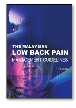 The Malaysian Low Back Pain Management Guidelines - First Edition